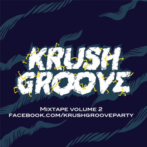 Krush Groove Mixtape Vol 2