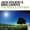 Download Jack Holiday & Mike Candys - The Riddle Anthem (extented mix by MissizManson) Mp3