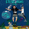 Steve Aoki Feat. Polina - Come With Me (Deorro Remix) OUT NOW