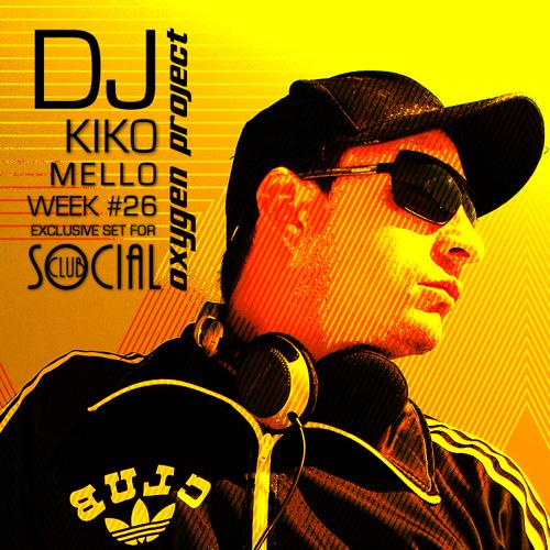 Oxygen Project - Week #26 Mixed by DJ Kiko Mello