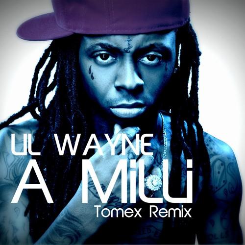 Lil Wayne - A Milli 2013 Remix