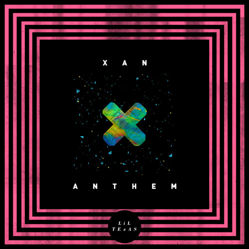 XAN ANTHEM (Free Download)