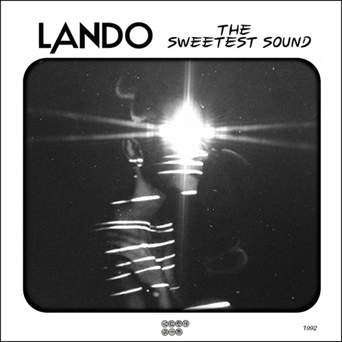Lando- The Sweetest Sound