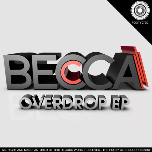 Becca - Overdrop (Original Mix) [OUT NOW ON BEATPORT]