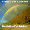 Randy and The Rainbows - I Want To Be Lonely