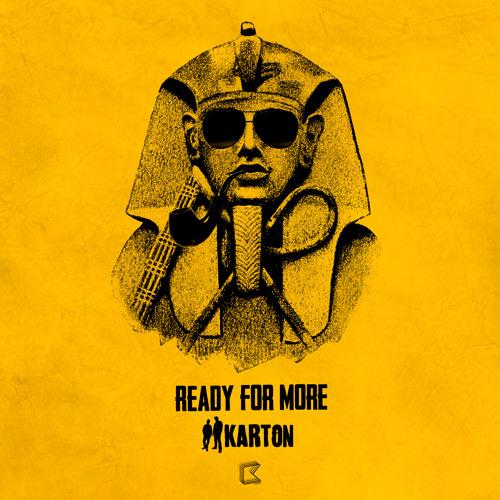 Karton - Ready for More [2013 Reboot]