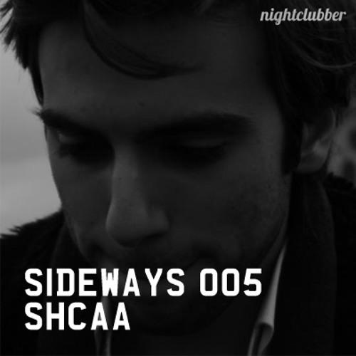 Shcaa, Nightclubber Sideways 005