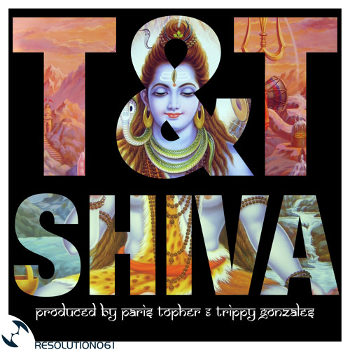 "T&T ""SHIVA"" Topher's Vocal Mix, Trippy's Dub, Tommy Marcus Remix"