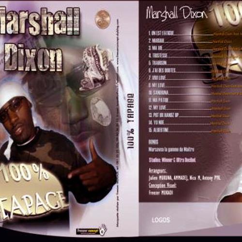 TRAHISON / MARSHALL DIXON 100%TAPAGE 2007