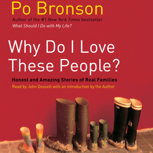 Why Do I Love These People? Audiobook Excerpt