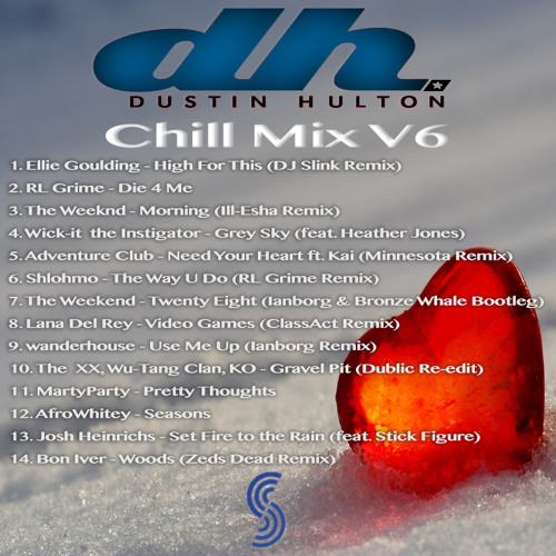Dustin Hulton - Chill Mix V6