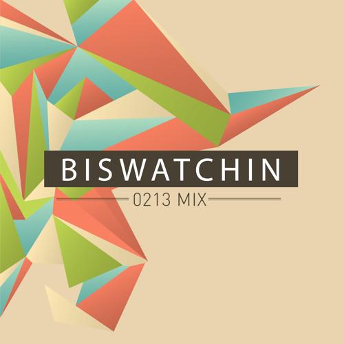 Biswatchin - 0213 mix