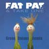 Green Onions - Fat Pat & Take One Rmx (FAT PAT VIP) **FREE DL**