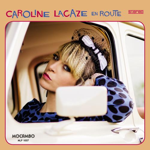 Caroline Lacaze - En Route - Album Snippet