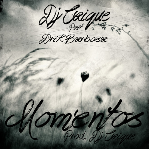 Dj Caique - Momentos part. Drik Barbosa (prod. Dj Caique)
