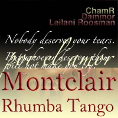 Tango - MONTCLAIR RHUMBA TANGO - Cham R & Leilani Roosman with Dammor (Tango Remix)