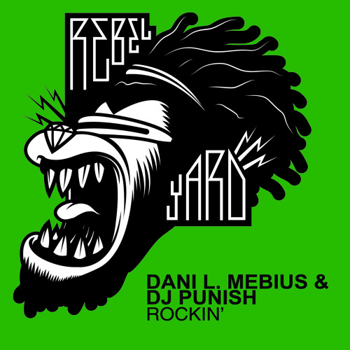 Punish & Dani L. Mebius - Rockin (Original Mix)