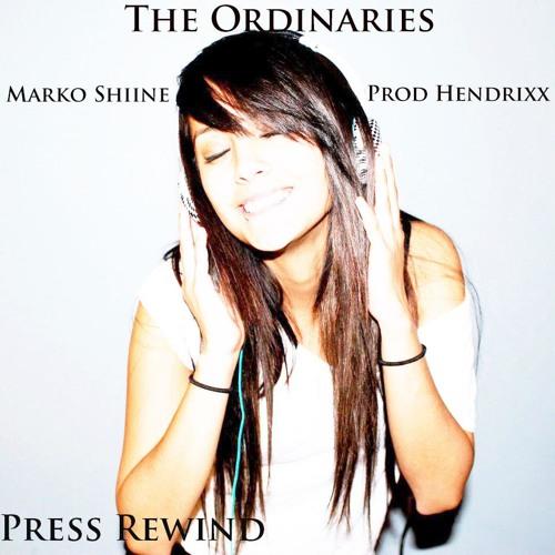 The Ordinaries - Press Rewind