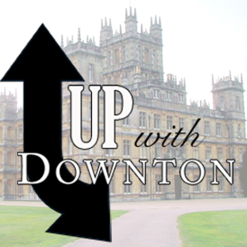 Up with Downton Seven