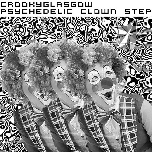 Trippin' ( Psychedelic Clown Step )