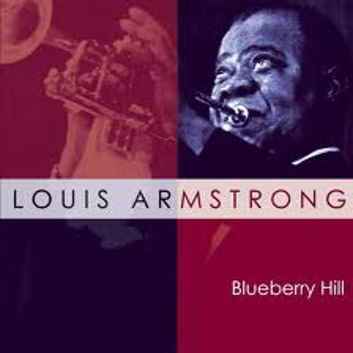 Blueberry hill - Louis Armstrong