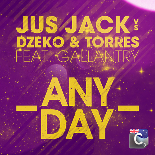 "Jus Jack vs Dzeko & Torres ft. Gallantry ""Any Day"""