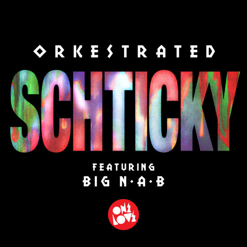 Orkestrated ft Big N.A.B - Schticky (Zoolander Remix)