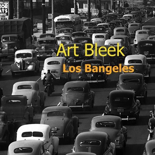 Art Bleek - Los Bangeles