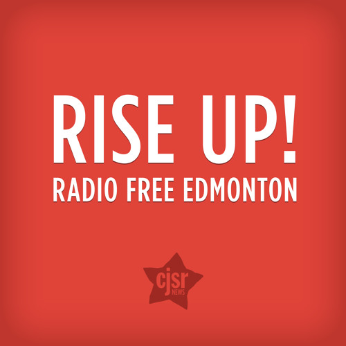 Rise Up! — Edmonton Mayday March