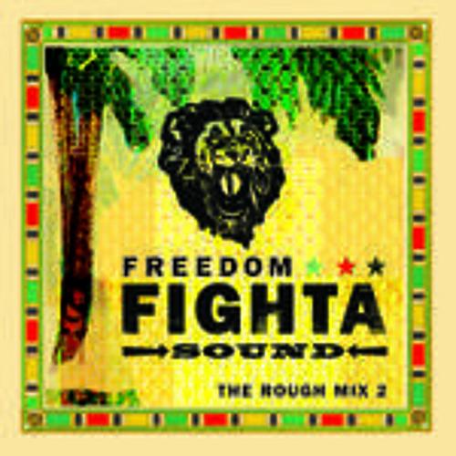 Freedom Fighta Sound DJ illtones/ Ruff Mix #2 Hosted by Luv Fyah