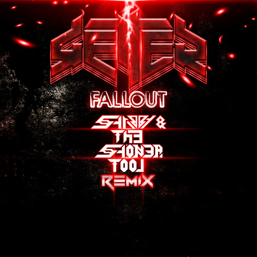 Getter - Fallout (SATST Remix) *FREE DOWNLOAD*