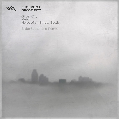 [WA042] Ehohroma - Ghost City - March 26 2013