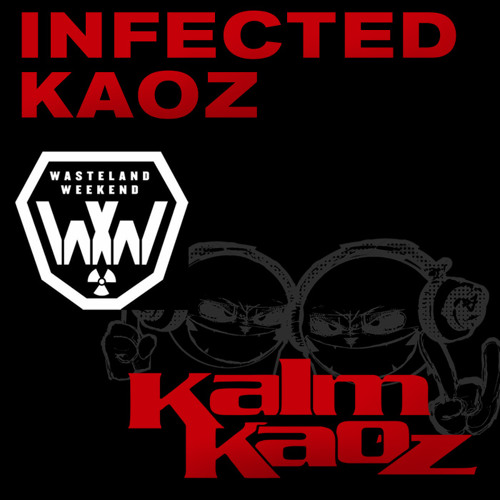 Kalm Kaoz - Infected Kaoz (SlingR)