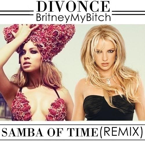 Samba Of Time (remix) ft. BritneyMyBitch