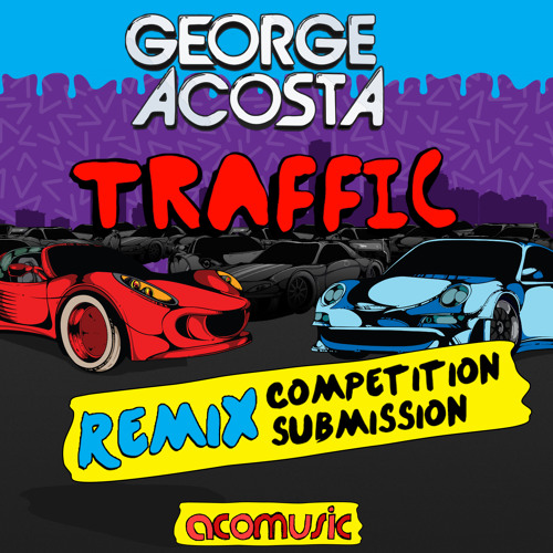 George Acosta - Traffic (Dave Neven Remix) ***FREE DOWNLOAD***
