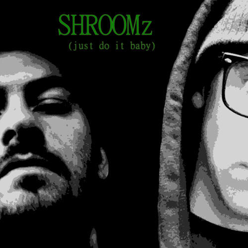 Dank - SHROOMz (just do it baby) (M.I.T.S) prod. by The Cosmic Warden