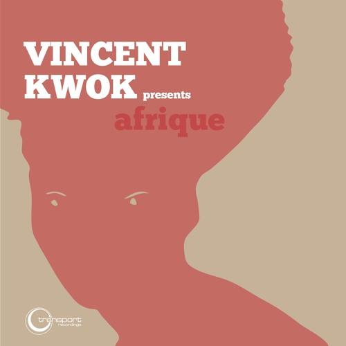 Vincent Kwok - Afrique (Transport Recordings)