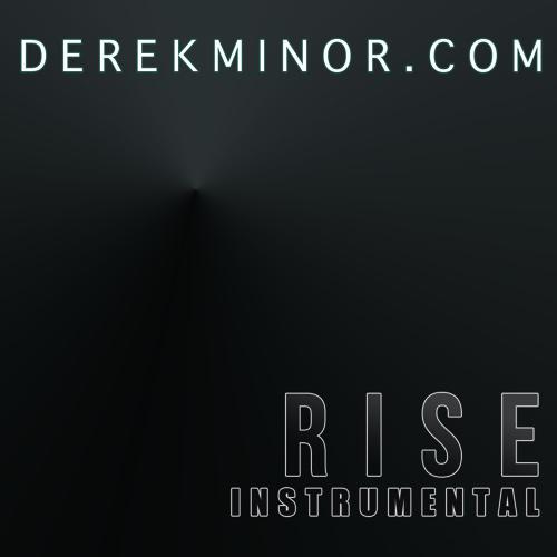 DerekMinor.com - Rise Instrumental