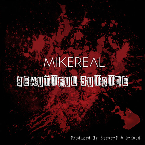 Beautiful Suicide Remix - Mike REAL (Produced by Derek Minor)