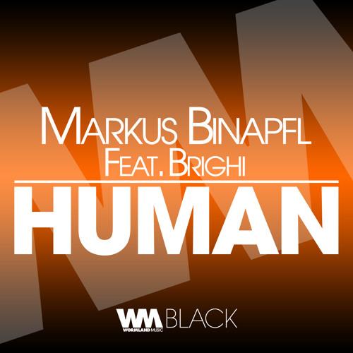 Markus Binapfl - Human (David Tort Remix)