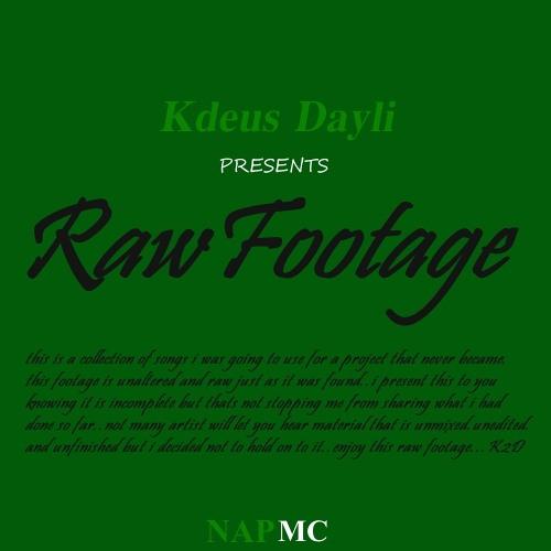 RAW FOOTAGE MIXTAPE
