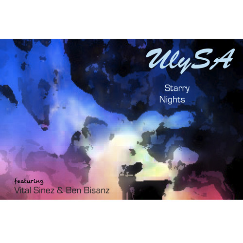 Starry Nights (Original Mix ft. Vital Sinez & Ben Bisanz)