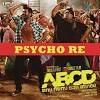 ABCD - Psycho Re(GANPAT MIX) Dj ajit