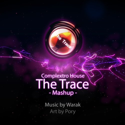 the trace (Mashup)