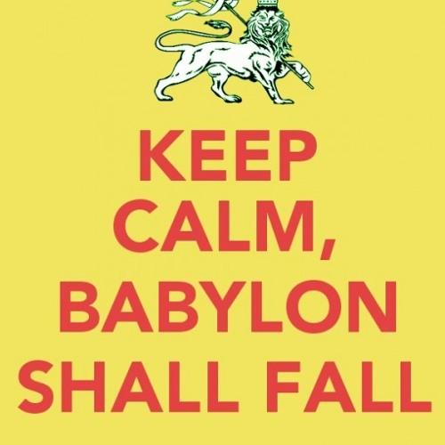 KEEP CALM, BABYLON SHALL FALL  - Big G