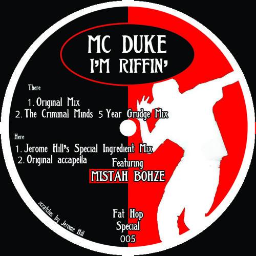 Mc Duke - Riffin' [Jerome Hill 'Secret Ingredient' mix feat. Mistah Bohze]