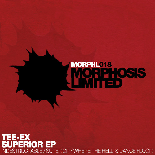Tee-Ex - Superior EP [Morphosis Limited]