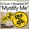 D-Funk vs Inxs… 'Mystify Me' (D-Funk Mix) [Grits N Gravy/Breakfest EP] ***FREE DOWNLOAD***