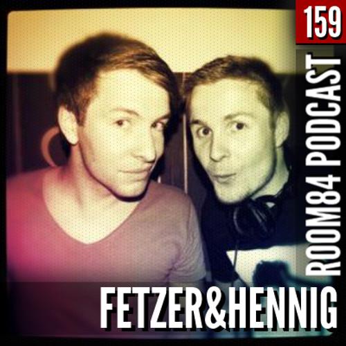R84 PODCAST159: FETZER&HENNIG