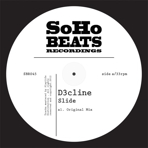 SBR045 : D3cline - Slide (Original Mix)